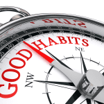 Habits – Good or Bad?
