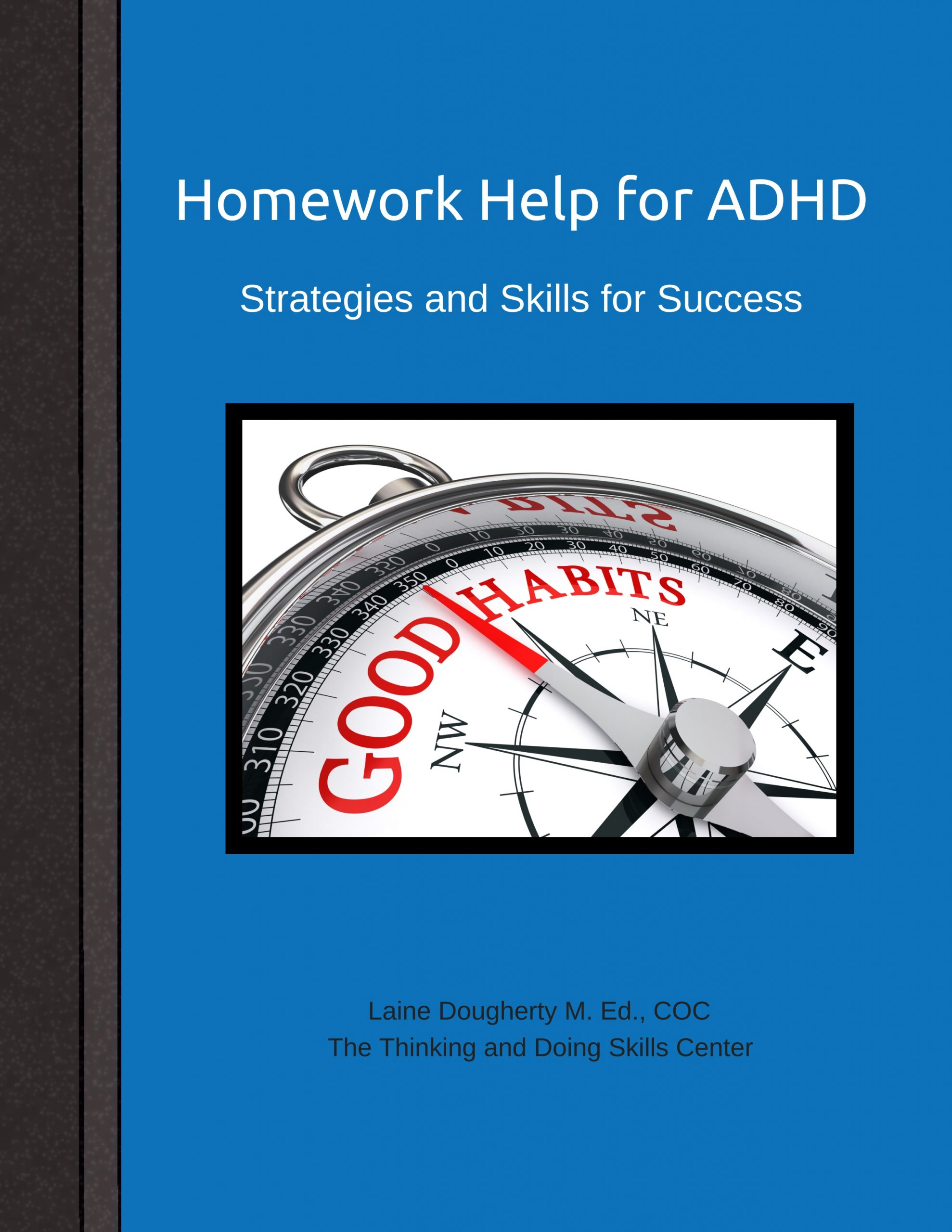 Laine Dougherty - Notebook - Homework Help for ADHD - blue #1